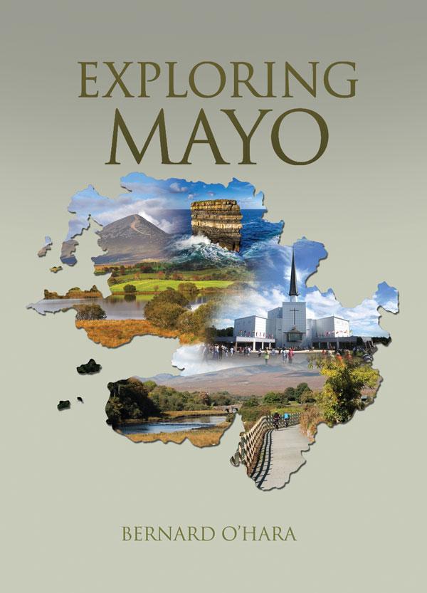 Exploring Mayo by Bernard O'Hara